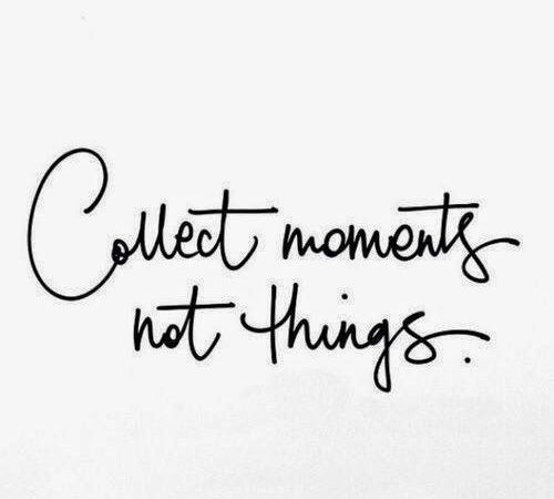 Thoughtful Sunday – Moments vs. Things