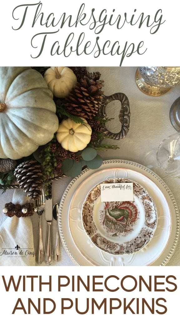 thanksgiving tablescape with pinecones and pumpkins rustic chic turkey plates fall table