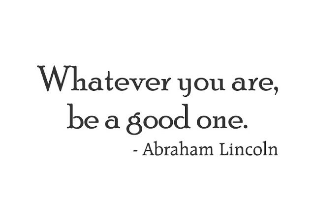Thoughtful Sunday – Be a Good One