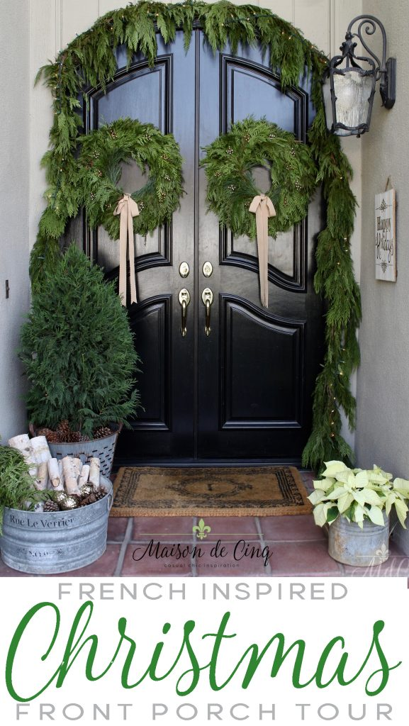 christmas front porch tour french inspired gorgeous black doors wreaths garland stunning holiday decor