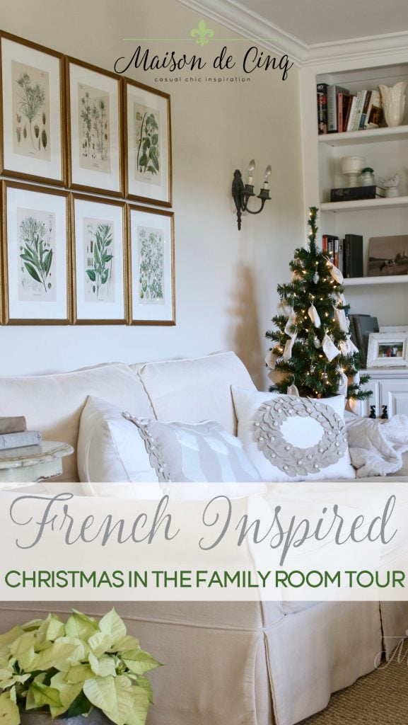 french inspired christmas in the family room tour neutrals greens whites gorgeous french decor
