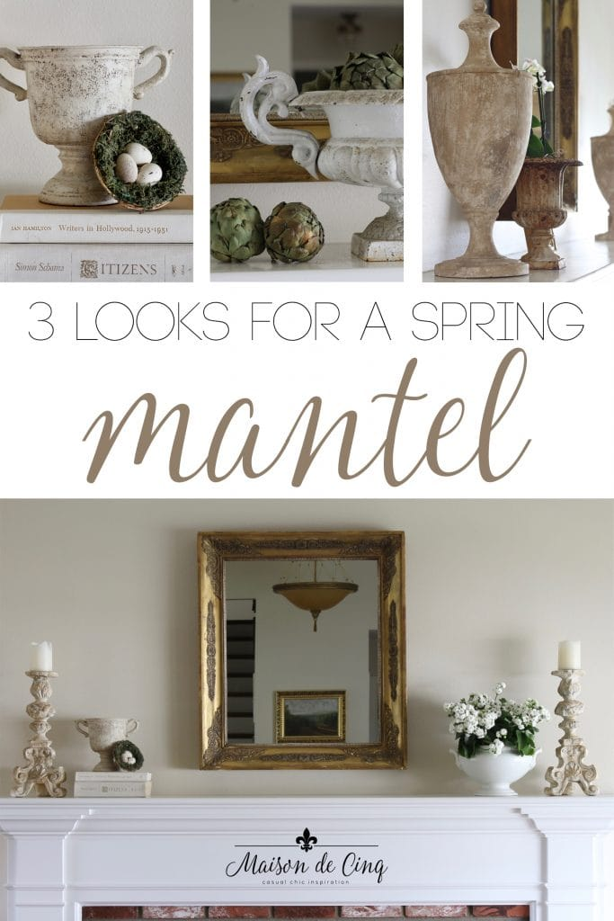 spring mantel decorating three ways french country style