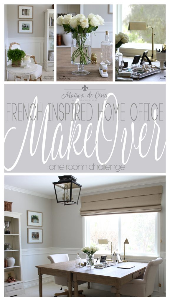 home office makeover french inspired one room challenge office space