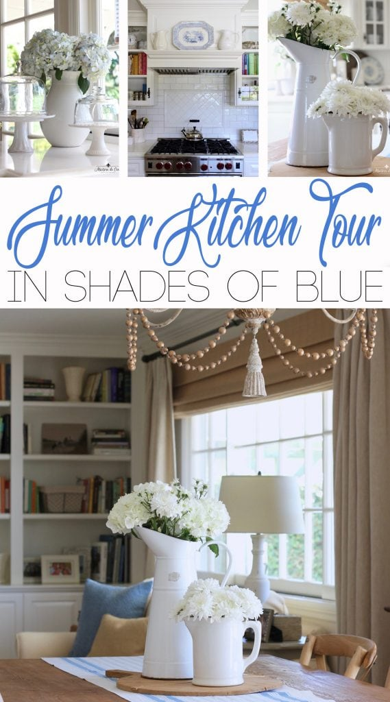 summer kitchen tour shades of blue french country style decor