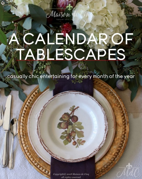 calendar of tablescapes ebook maison de cinq table setting tables holiday tables