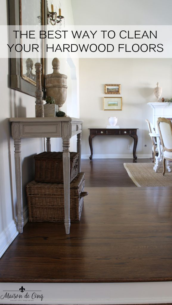 the best way to clean hardwood floors gorgeous french country living room entry way wood floors