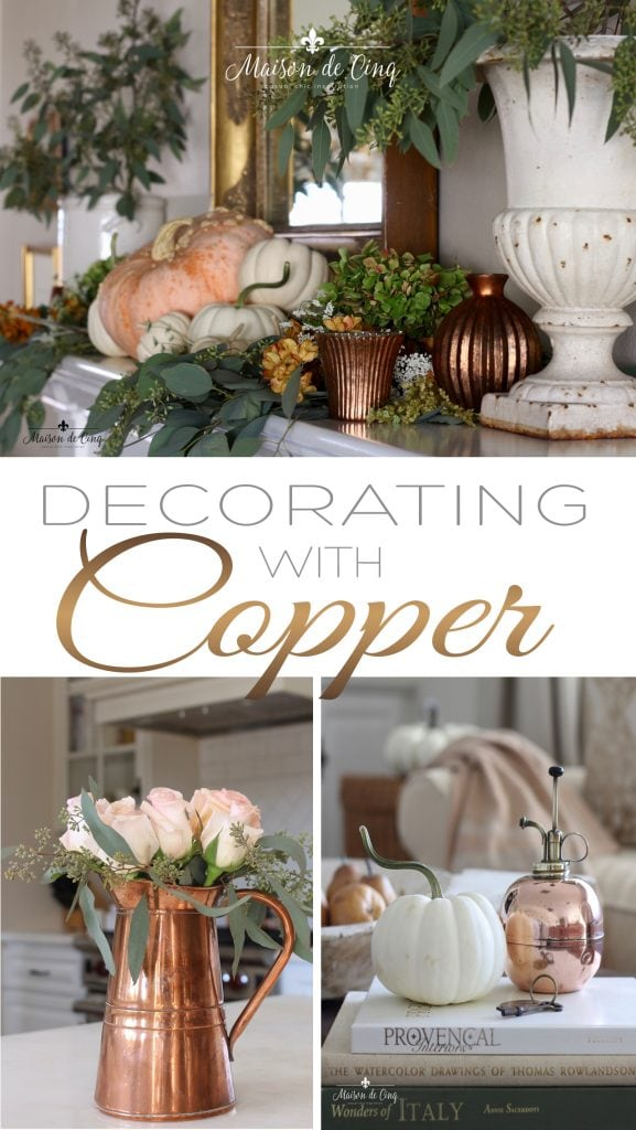 decorating with copper for fall on maison de cinq gorgeous french country style fall decor