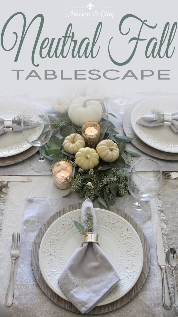 neutral fall table with white pumpkins on Maison de Cinq
