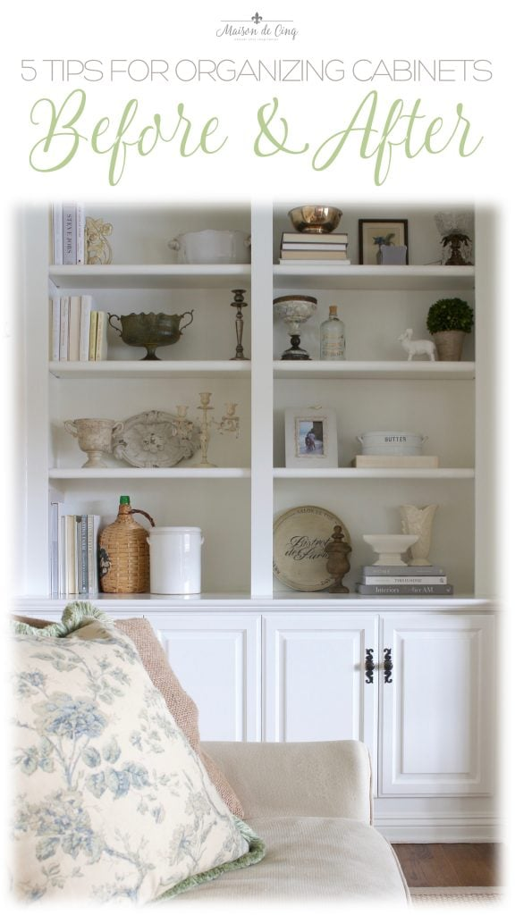 Tips for Organizing Cabinets graphic Maison de Cinq