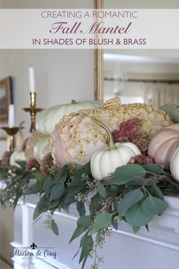 romantic blush fall mantel Maison de Cinq