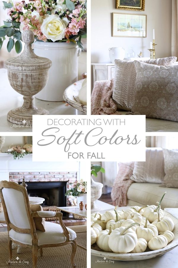 decorating with soft colors for fall banner Maison de Cinq