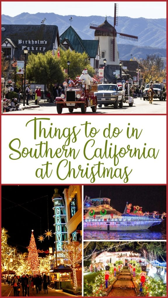 holiday events and things to do in Southern California