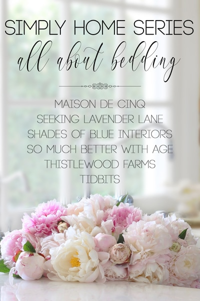 Simply Home Series: All About Bedding