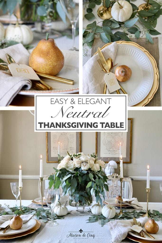 Easy and elegant neutral Thanksgiving table idea
