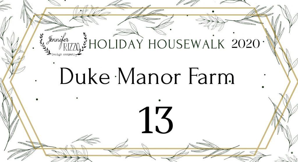 Duke Manor Farm holiday housewalk graphic