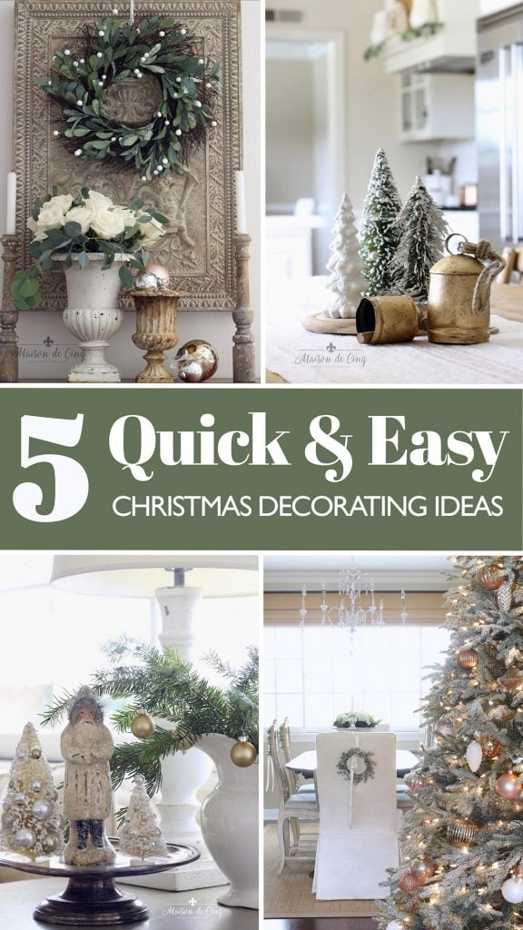 5 quick and easy Christmas decorating ideas Maison de Cinq graphic