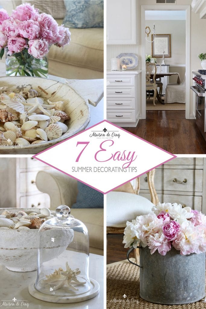 How to Decorate for Summer: 7 Easy Summer Decorating Tips graphic Maison de Cinq