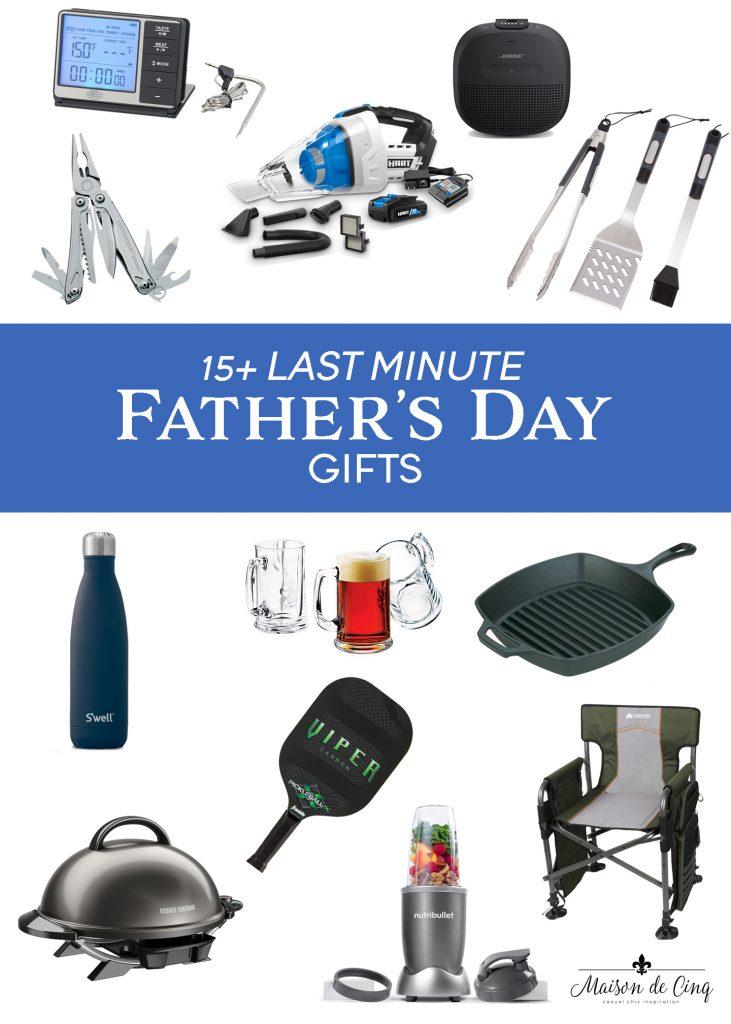 15 Last Minute Father's Day gift ideas graphic Maison de Cinq