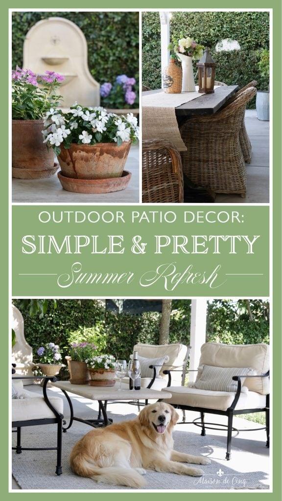 Outdoor Patio Decor: Simple & Pretty Summer Refresh graphic Maison de Cinq