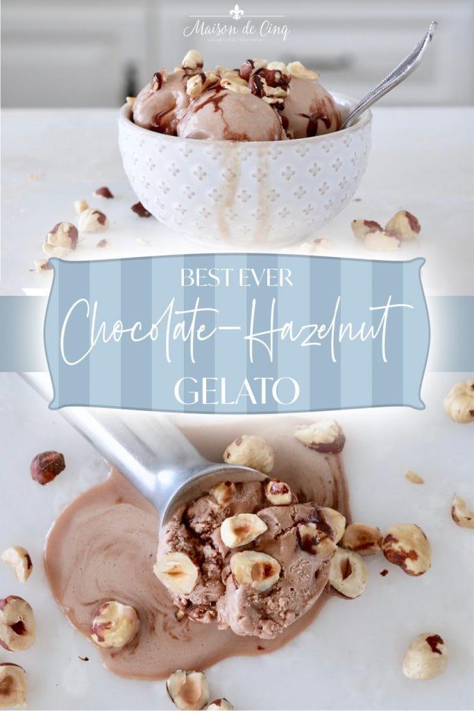 Best Ever Chocolate Hazelnut Gelato graphic Maison de Cinq