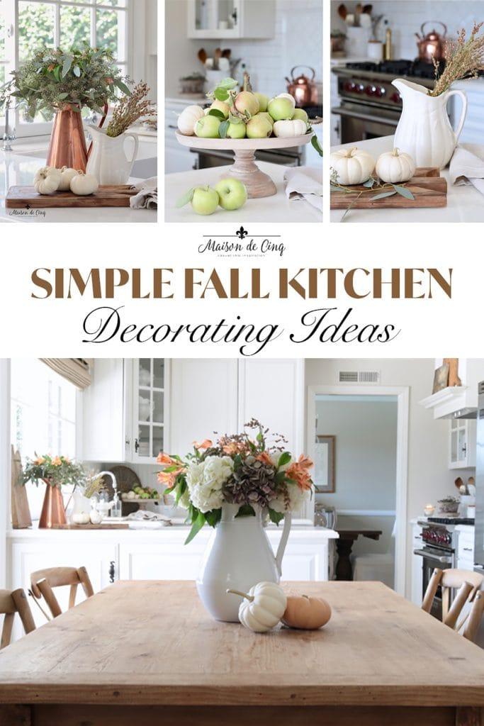 Simple Fall Kitchen Decorating Ideas graphic Maison de Cinq