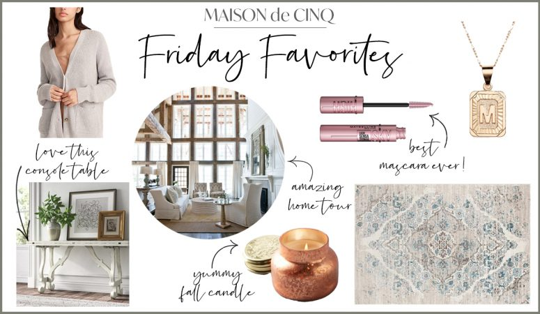 Friday Favorites – Weekly Inspiration