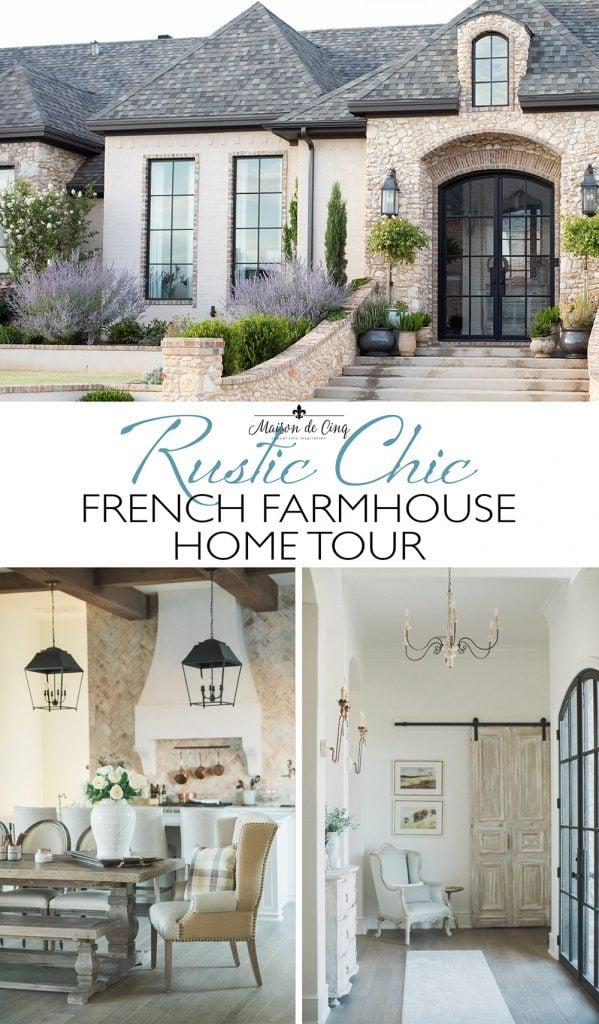 Stunning French Farmhouse Style Home  graphic Maison de Cinq